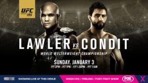 UFC 195 - Lawler VS. Condit