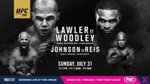 UFC 201 Lawler VS Woodley